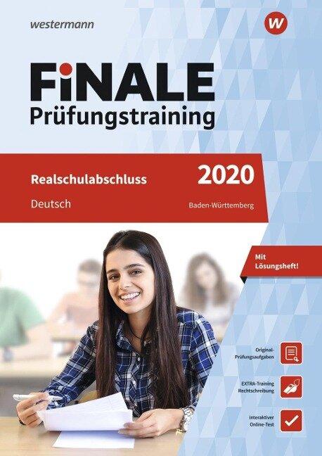 FiNALE Prüfungstraining 2020 Realschulabschluss Baden-Württemberg. Deutsch - Linda Junker, Sabine Moßmeyer, Marlene Müller, Usch Pilz