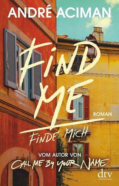 Find Me, Finde mich - André Aciman