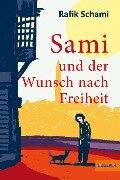 Sami und der Wunsch nach Freiheit - Rafik Schami
