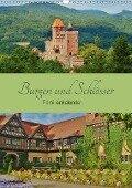 Burgen und Schlösser - Familienkalender (Wandkalender 2017 DIN A3 hoch) - Andrea Janke