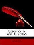 Geschichte Wallensteins - Anonymous