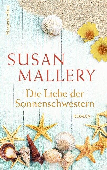 Die Liebe der Sonnenschwestern - Susan Mallery