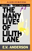 The Many Lives of Lilith Lane - E. V. Anderson