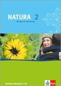 Natura - Biologie für Gymnasien in Nordrhein-Westfalen G8. Schülerbuch 7.-9. Schuljahr -