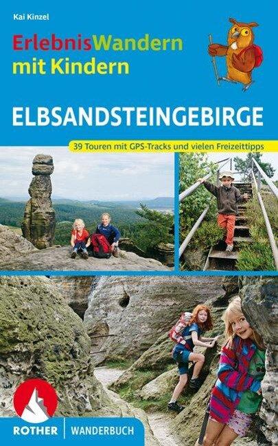 ErlebnisWandern mit Kindern Elbsandsteingebirge - Kaj Kinzel