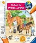 tiptoi® Die Welt der Pferde und Ponys - Inka Friese