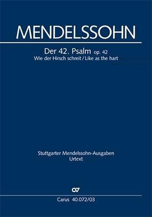 Wie der Hirsch schreit / Like as the hart - Felix Mendelssohn Bartholdy