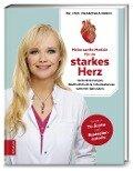 Meine sanfte Medizin für ein starkes Herz - Franziska Rubin