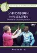 Hypnotiseren kan je leren - J. G. van der Leij, Joost Van Der Leij