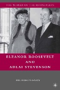 Eleanor Roosevelt and Adlai Stevenson - R. Henry