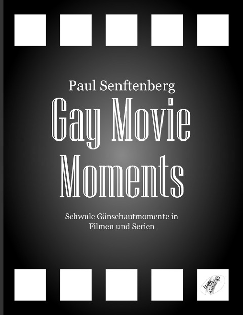 Gay Movie Moments - Paul Senftenberg