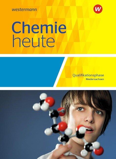 Chemie heute SII. Qualifikationsphase: Schülerband. Niedersachsen -