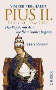 Pius II. Piccolomini - Volker Reinhardt