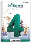 Das Übungsheft 4. Mathe. Neubearbeitung -