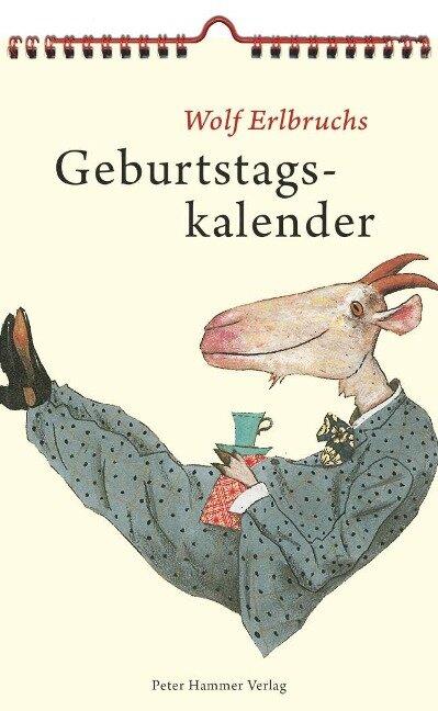 Wolf Erlbruchs Geburtstagskalender -