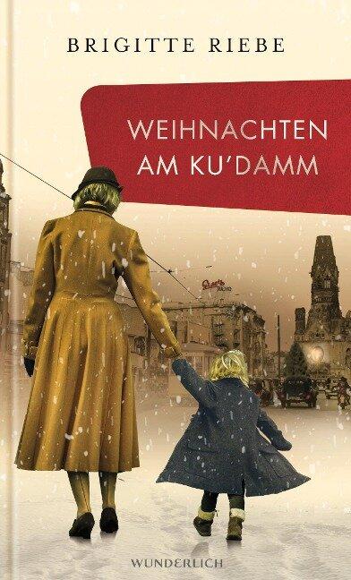 Weihnachten am Ku'damm - Brigitte Riebe