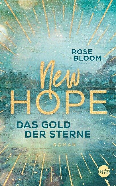 New Hope - Das Gold der Sterne - Rose Bloom