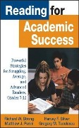 Reading for Academic Success - Matthew J. Perini, Harvey F. Silver, Richard W. Strong, Gregory M. Tuculescu