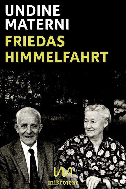 Friedas Himmelfahrt - Undine Materni