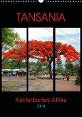 TANSANIA - Kunterbuntes Afrika (Wandkalender 2019 DIN A3 hoch) - Claudia Schimmack