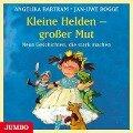 Kleine Helden - großer Mut - Angelika Bartram, Jan-Uwe Rogge