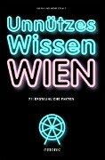 Unnützes Wissen Wien - André Stanly, Mirela Stanly