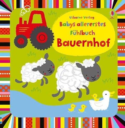 Babys allererstes Fühlbuch: Bauernhof - Fiona Watt