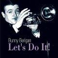 Let's Do It - Bunny Berigan