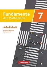 Fundamente der Mathematik - Nordrhein-Westfalen - Ausgabe 2019. 7. Schuljahr - Arbeitsheft mit Lösungen -