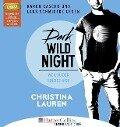 Dark Wild Night - Weil du der Einzige bist - Christina Lauren