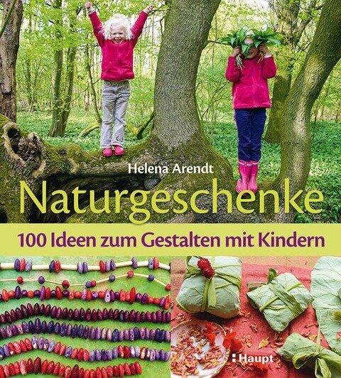 Naturgeschenke - Helena Arendt