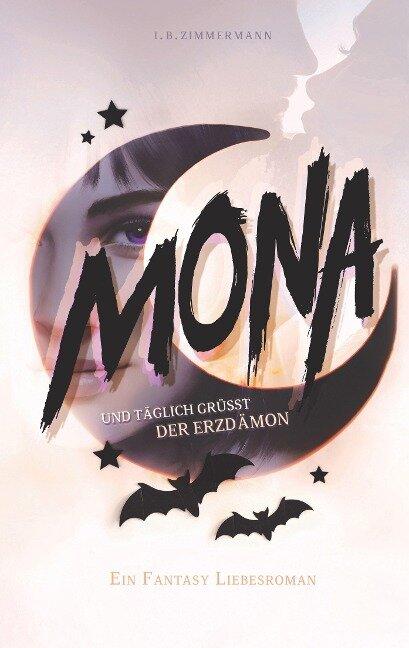 Mona - Und täglich grüßt der Erzdämon - I. B. Zimmermann