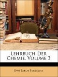 Lehrbuch Der Chemie, Dritter Band - Jöns Jakob Berzelius