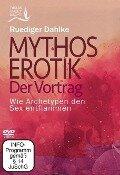 Mythos Erotik. Der Vortrag - DVD - Ruediger Dahlke