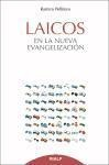 Laicos en la nueva evangelización - Ramiro Pellitero Iglesias