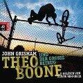 Theo Boone und der große Betrug - John Grisham
