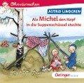 Als Michel den Kopf in die Suppenschüssel steckte - Astrid Lindgren, Kay Poppe