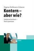 Kontern- aber wie? - Dagmar Kohlmann-Scheerer