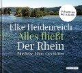Alles fließt: Der Rhein - Elke Heidenreich