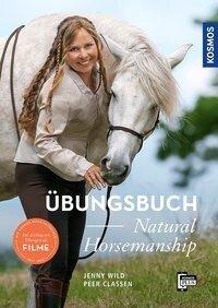 Übungsbuch Natural Horsemanship - Jenny Wild, Peer Claßen