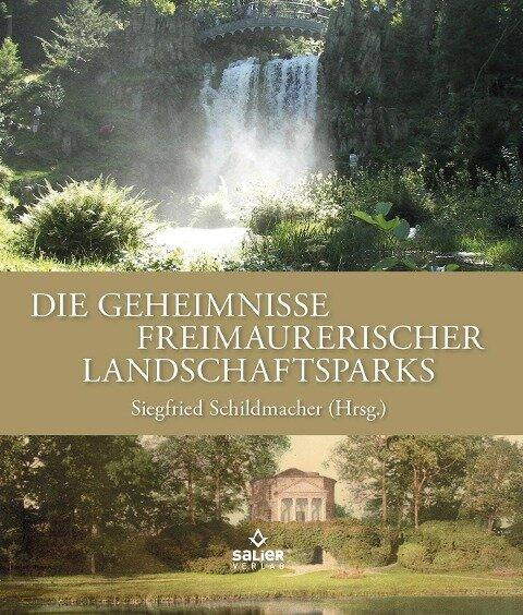 Die Geheimnisse freimaurerischer Landschaftsparks -