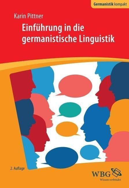 Einführung in die germanistische Linguistik - Karin Pittner