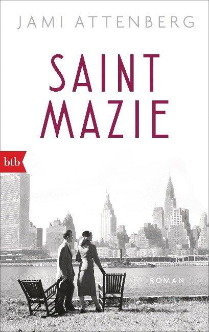 Saint Mazie - Jami Attenberg
