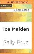 ICE MAIDEN M - Sally Prue