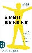 Arno Breker - Jürgen Trimborn