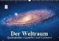 Der Weltraum. Spektakuläre Gasnebel und Galaxien (Wandkalender 2018 DIN A3 quer) Dieser erfolgreiche Kalender wurde dieses Jahr mit gleichen Bildern und aktualisiertem Kalendarium wiederveröffentlicht. - Elisabeth Stanzer