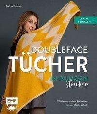 Doubleface-Tücher in Runden stricken - Andrea Brauneis