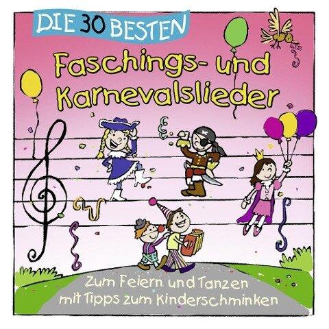 Die 30 besten Faschings- und Karnevalslieder - S. Sommerland, K. & Kita-Frösche, Die Glück