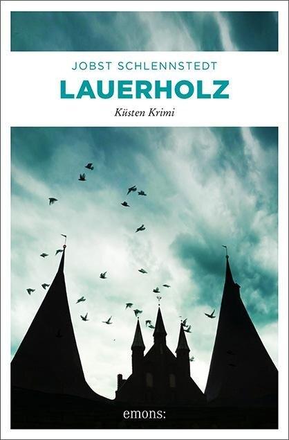 Lauerholz - Jobst Schlennstedt