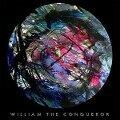 Proud Disturber Of The Peace - William The Conqueror
